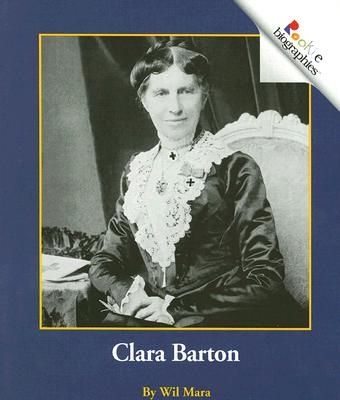 Clara Barton By Mara, Wil